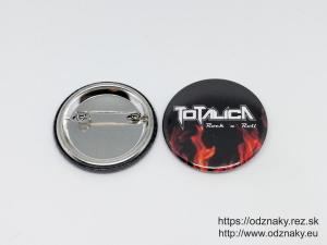Odznaky pre rockovu kapelu Totalica
